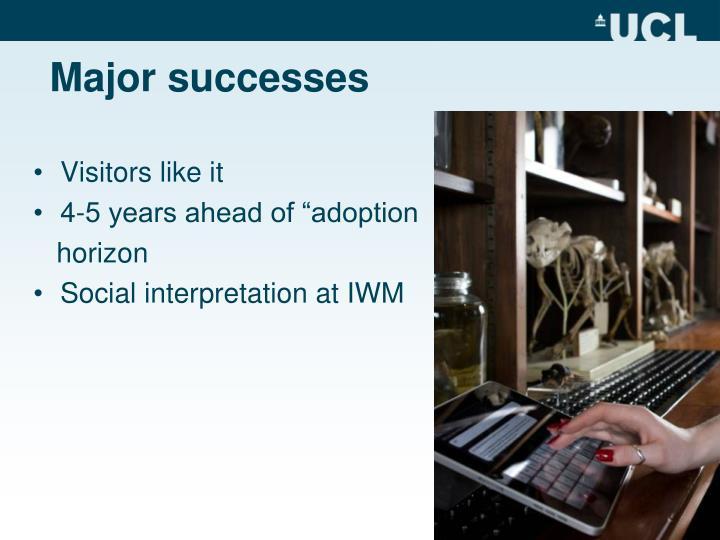 Major successes