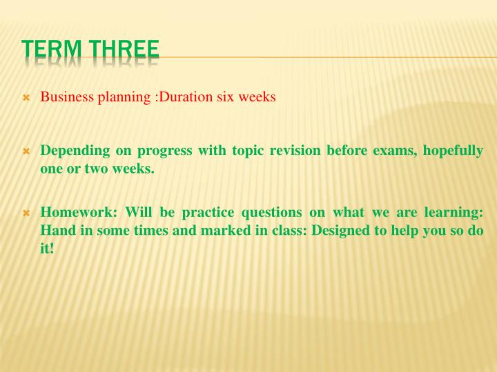Business planning :Duration six weeks