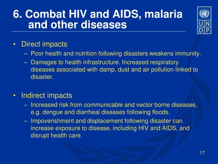 6. Combat HIV and AIDS, malaria