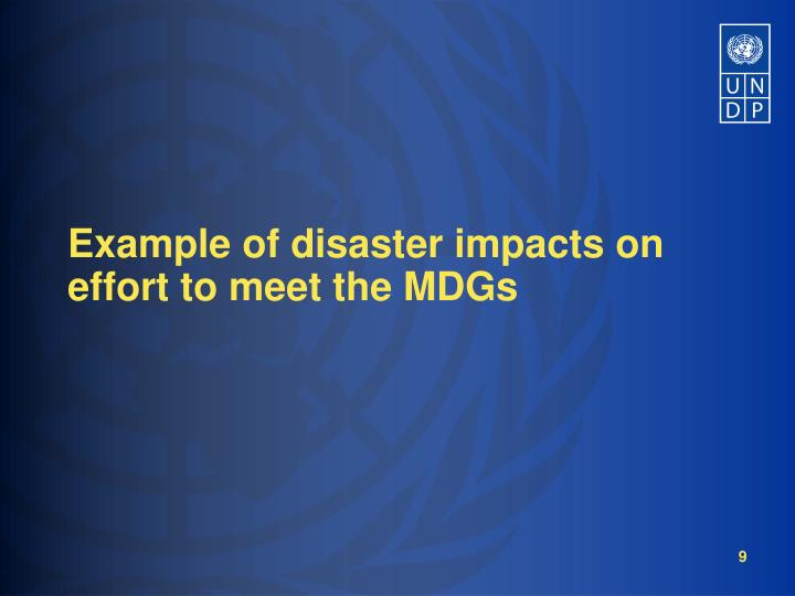 Example of disaster impacts on effort to meet the MDGs