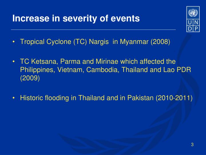 Increase in severity of events