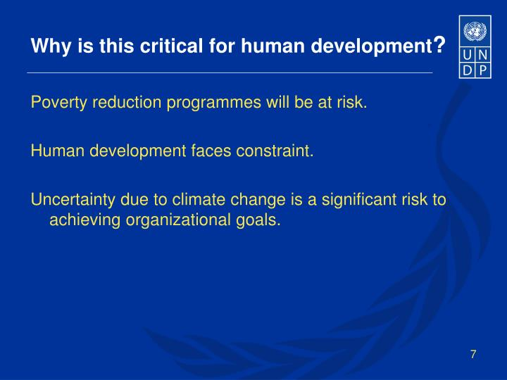 Why is this critical for human development