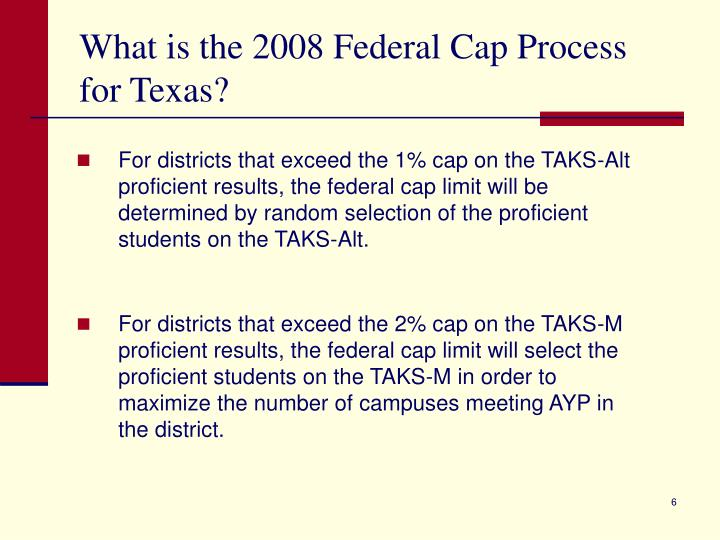 What is the 2008 Federal Cap Process for Texas?