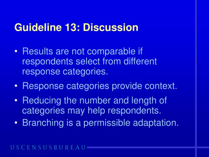 Guideline 13: Discussion