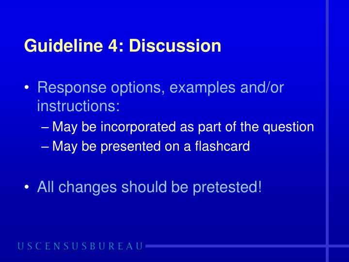 Guideline 4: Discussion