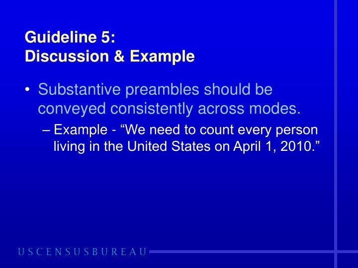 Guideline 5: