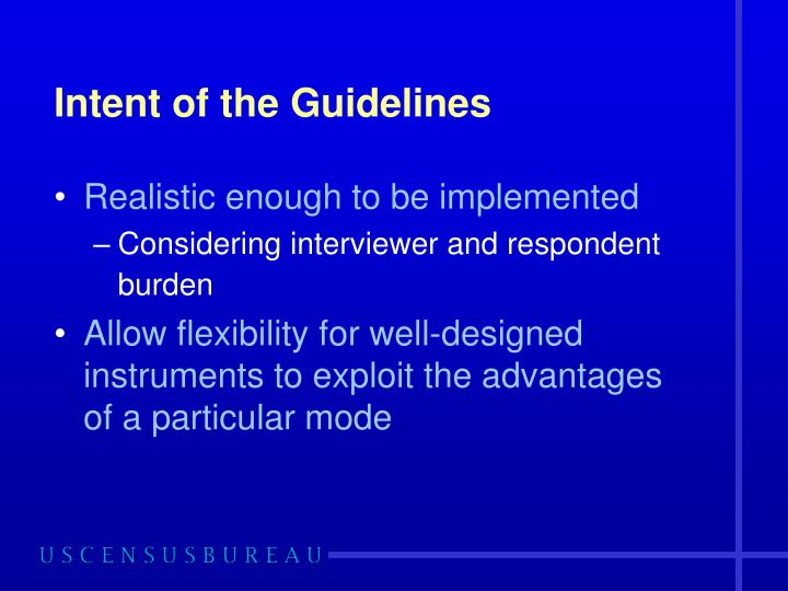 Intent of the Guidelines