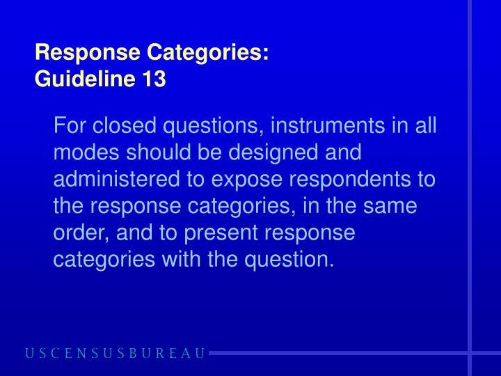 Response Categories: