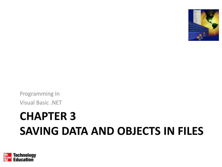 Chapter 3 saving data and objects in files