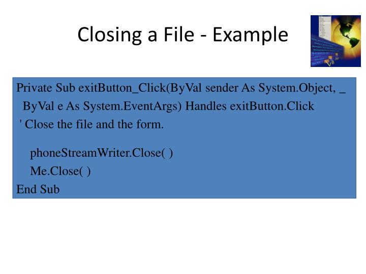 Closing a File - Example