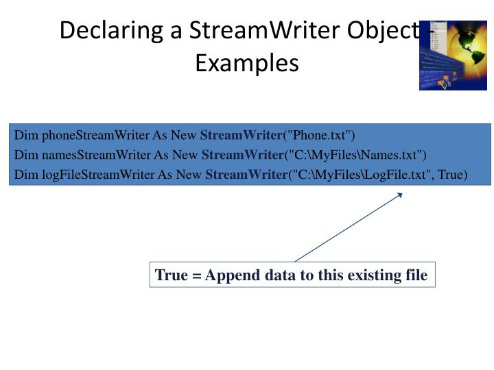 Declaring a StreamWriter Object - Examples