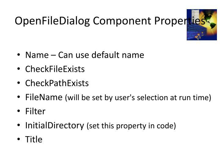 OpenFileDialog Component Properties