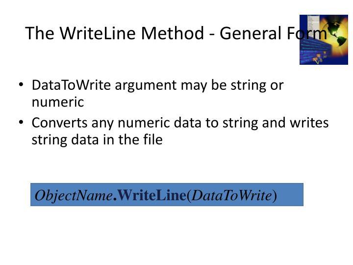 The WriteLine Method - General Form