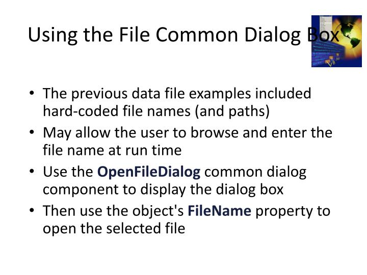 Using the File Common Dialog Box