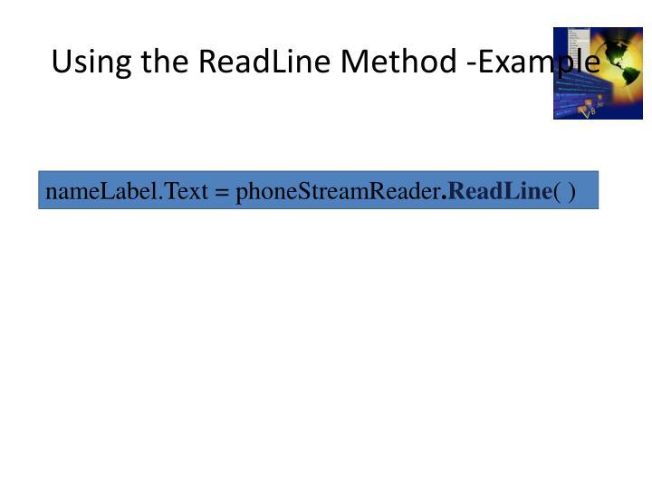 Using the ReadLine Method -Example