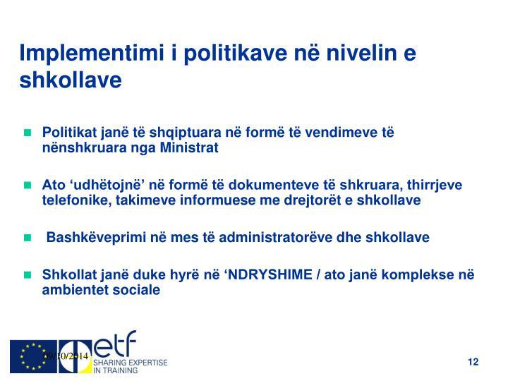 Implementimi i politikave në nivelin e shkollave