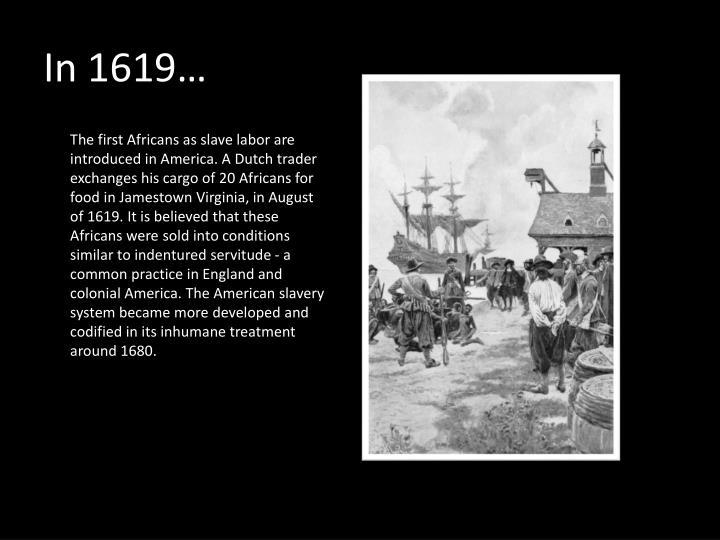 In 1619…