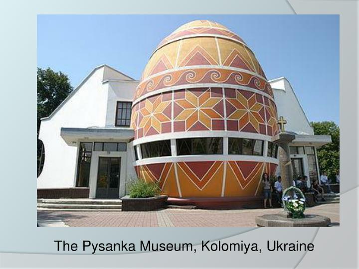 The Pysanka Museum, Kolomiya, Ukraine