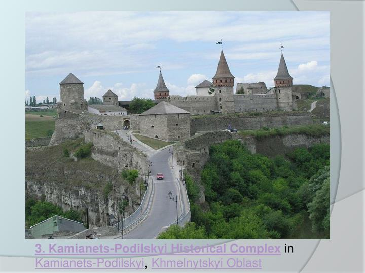 3. Kamianets-Podilskyi Historical Complex