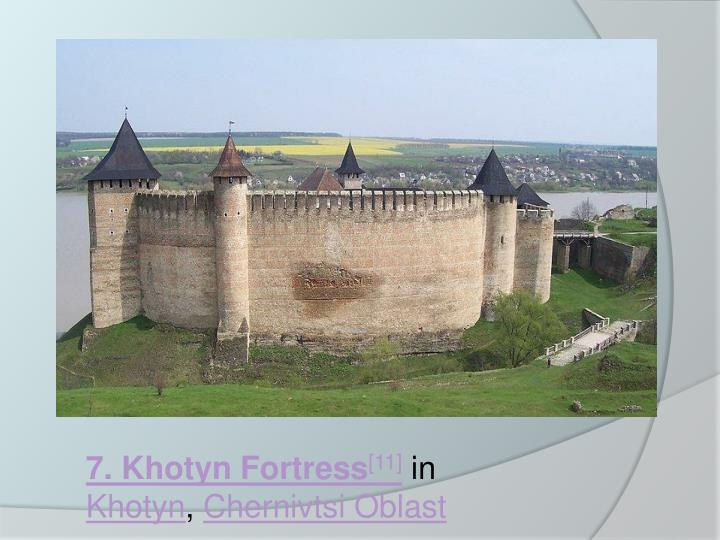 7. Khotyn Fortress
