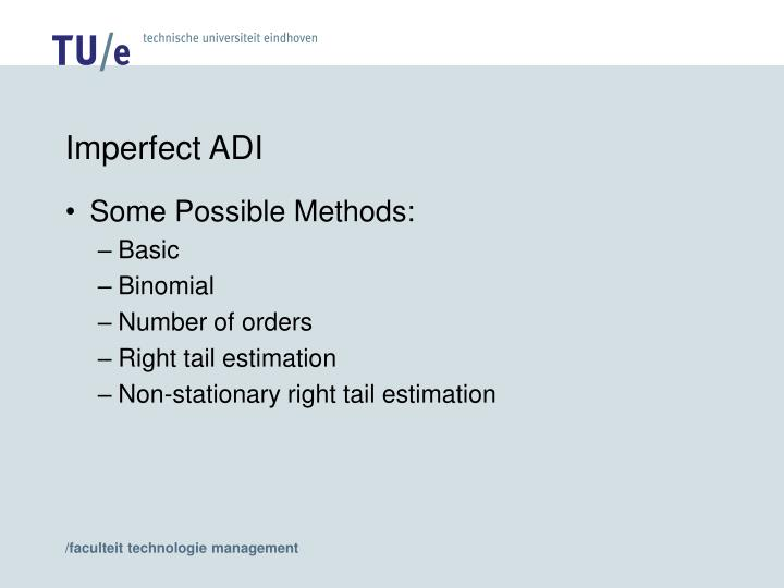 Imperfect ADI