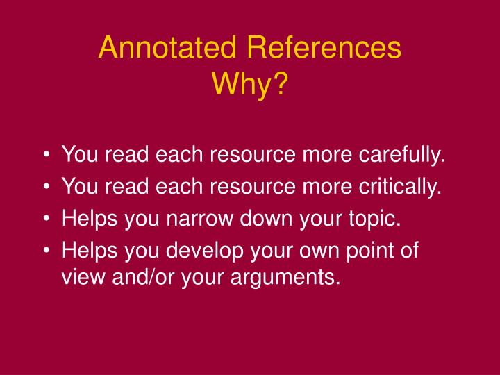 Annotated References    Why?