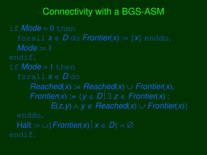 Connectivity with a BGS-ASM