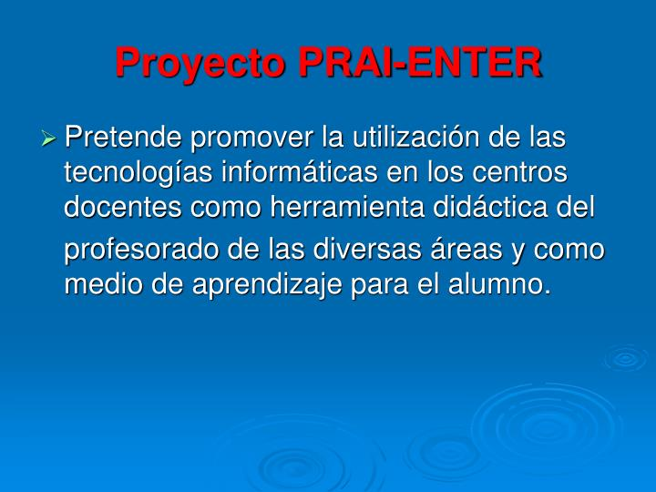 Proyecto PRAI-ENTER