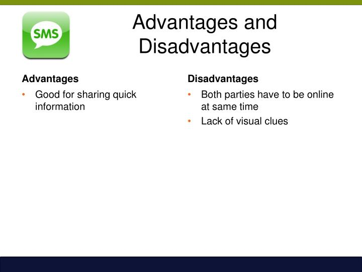 Advantages and Disadvantages