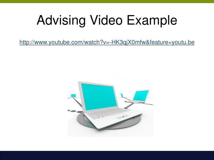 Advising Video Example