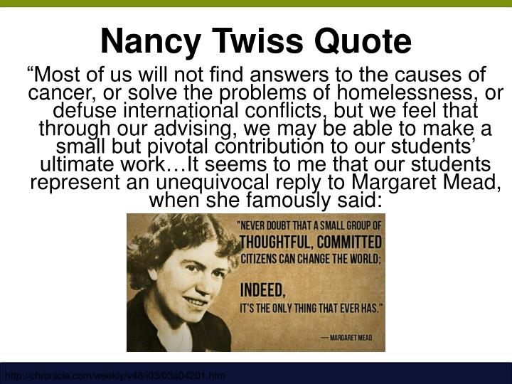 Nancy Twiss Quote