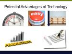 potential advantages of technology