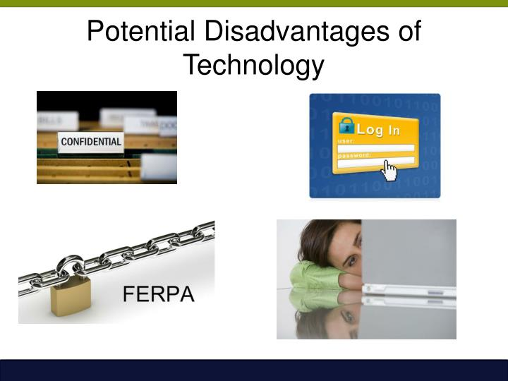 Potential Disadvantages of Technology