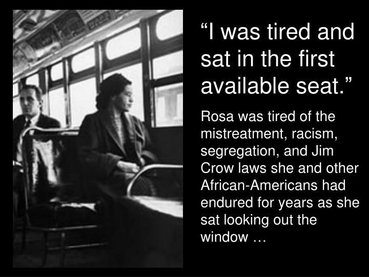 """I was tired and sat in the first available seat."""