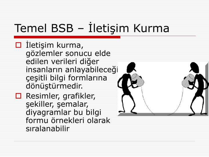 Temel BSB  letiim Kurma