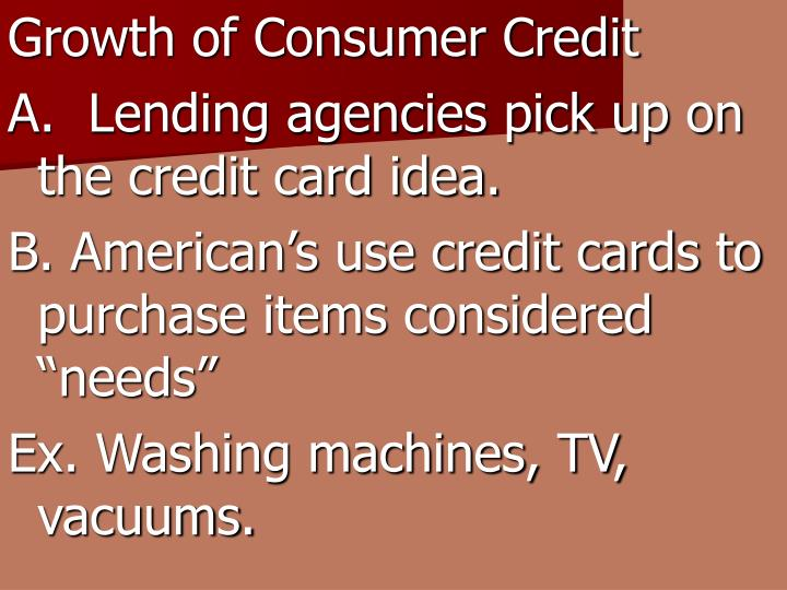 Growth of Consumer Credit