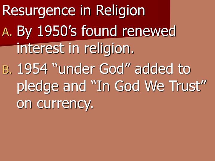 Resurgence in Religion
