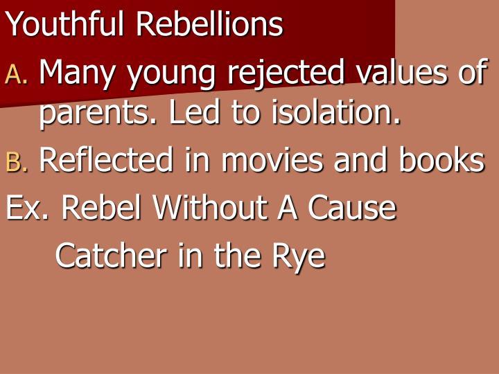 Youthful Rebellions