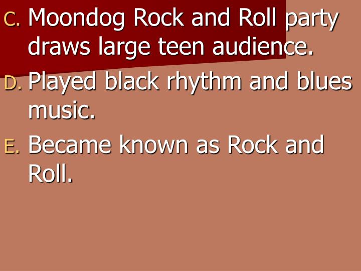 Moondog Rock and Roll party draws large teen audience.