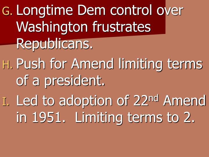 Longtime Dem control over Washington frustrates Republicans.