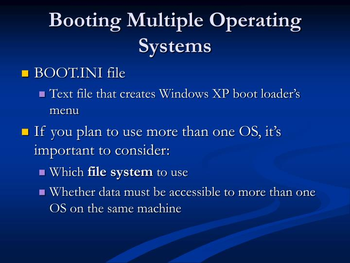 Booting Multiple Operating Systems