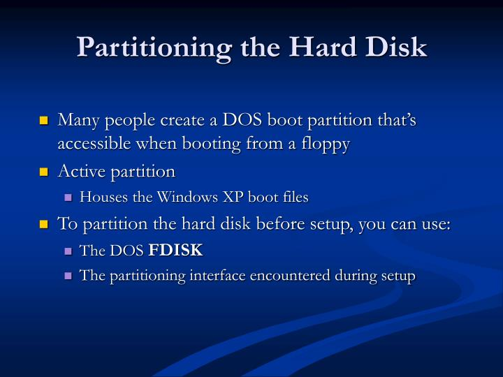 Partitioning the Hard Disk