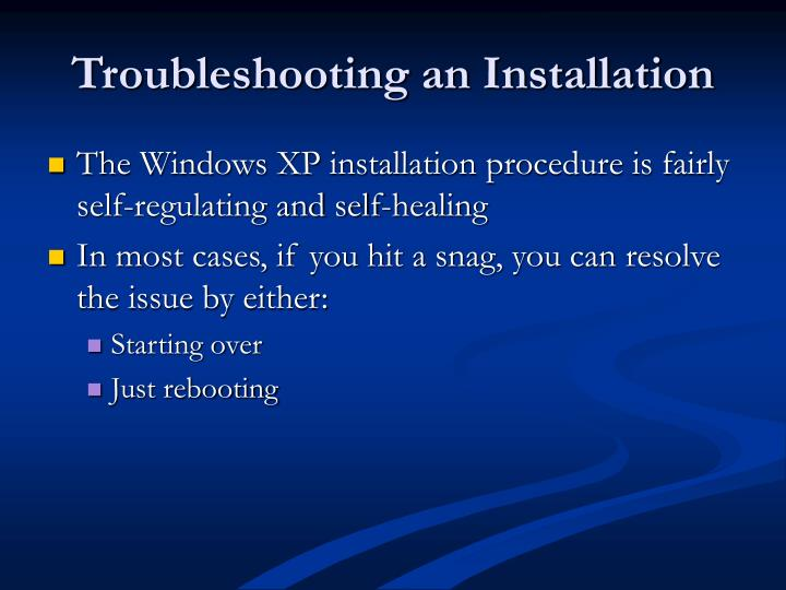 Troubleshooting an Installation