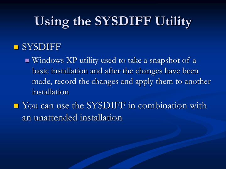 Using the SYSDIFF Utility