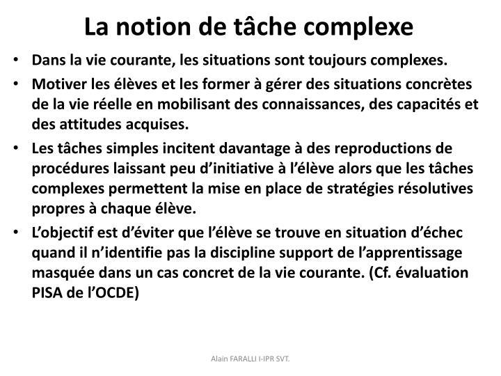 La notion de tâche complexe