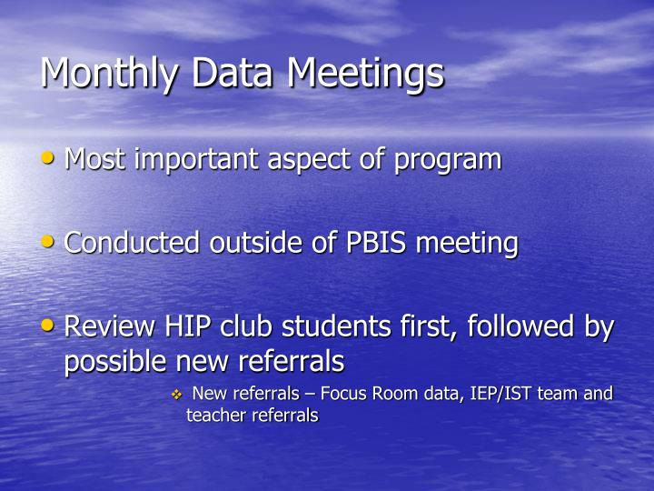 Monthly Data Meetings