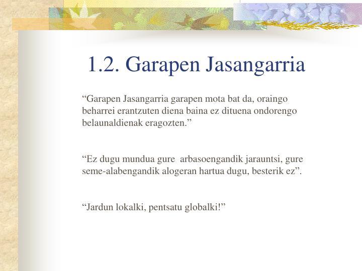 1.2. Garapen Jasangarria