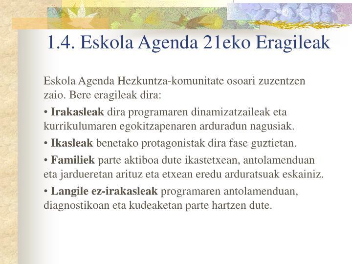 1.4. Eskola Agenda 21eko Eragileak