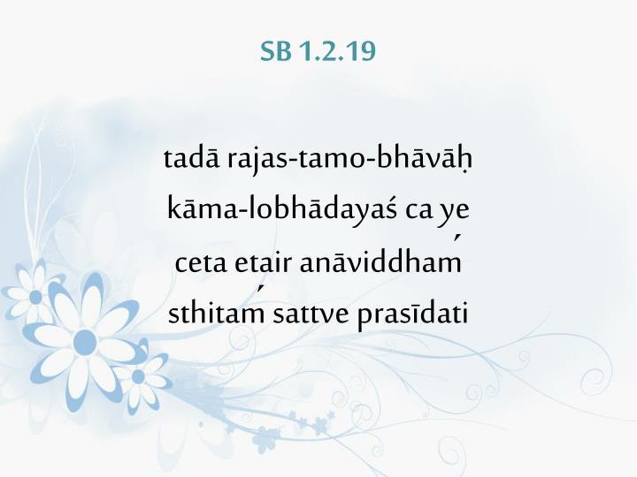 SB 1.2.19
