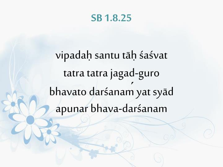 SB 1.8.25